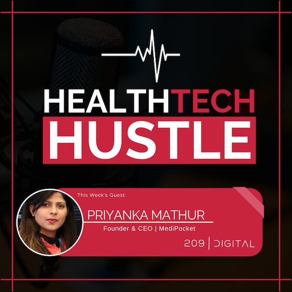 "Episode 16: ""Restoring the Sick Healthcare System""  Priyanka Mathur, MediPocket Image"
