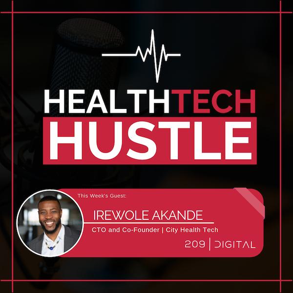 "Episode 25: ""Hustle Your Way to a Successful Entrepreneurship"" | Irewole Akande, City Health Tech Image"