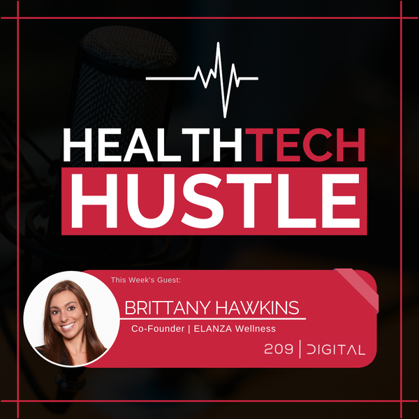 Episode 27: The Art of Egg Freezing | Brittany Hawkins, ELANZA Health Image
