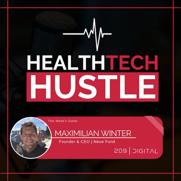 "Episode 15: ""Investing in Healthcare Tech Companies""   Maximilian Winter, Neue Fund Image"