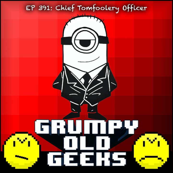 391: Chief Tomfoolery Officer