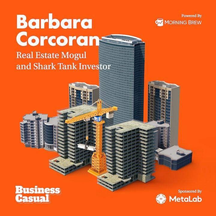 Predicting the Future with Barbara Corcoran