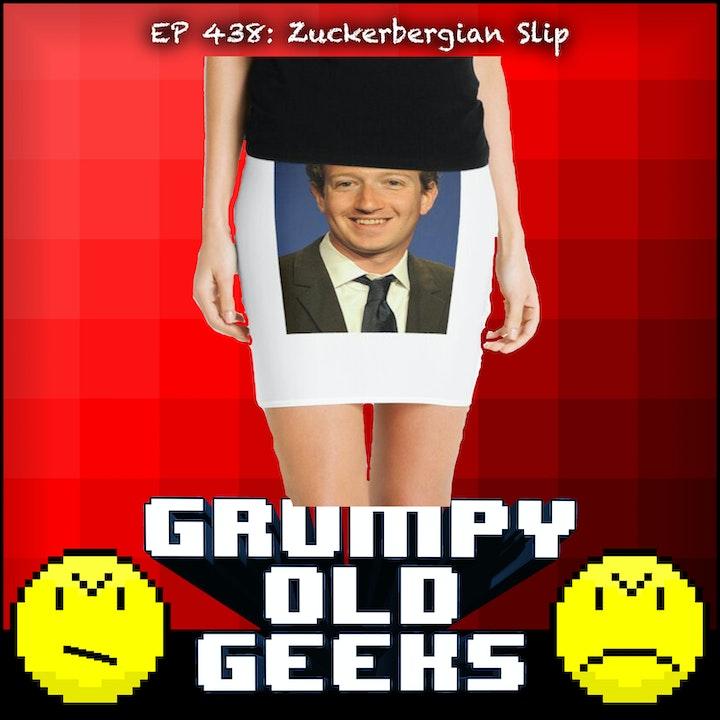 438: Zuckerbergian Slip