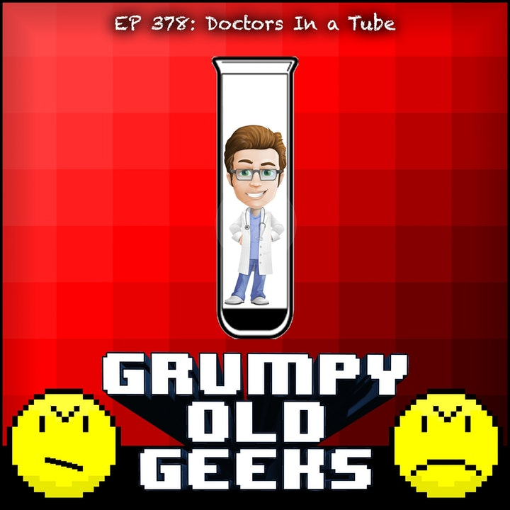 378: Doctors In a Tube
