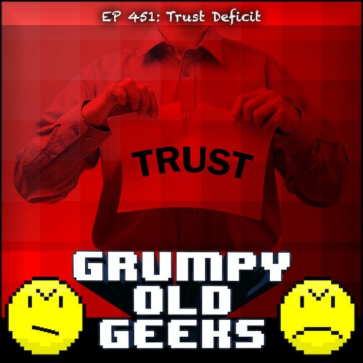 451: Trust Deficit