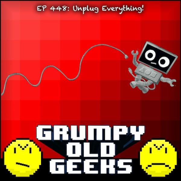 448: Unplug Everything! Image