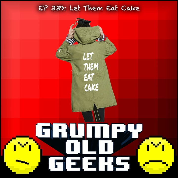 339: Let Them Eat Cake