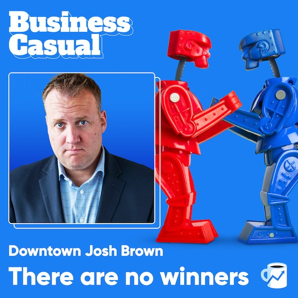 There are no winners: Downtown Josh Brown on the Trade War Image