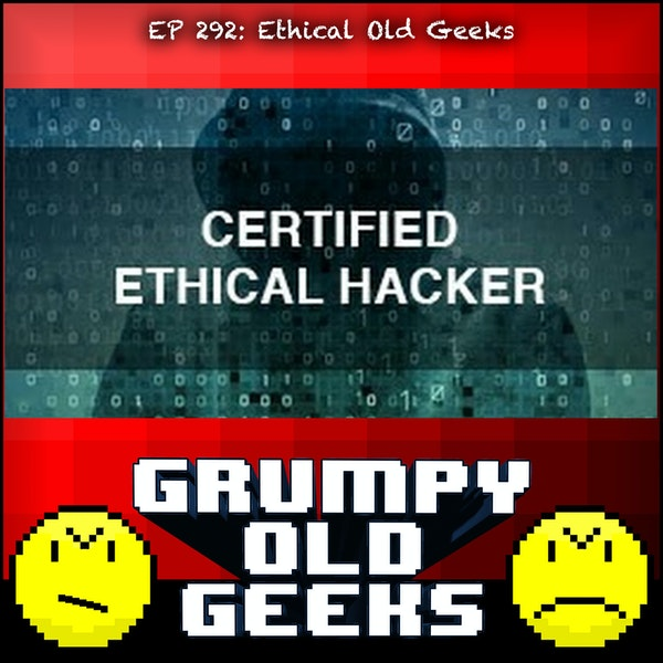 292: Ethical Old Geeks Image