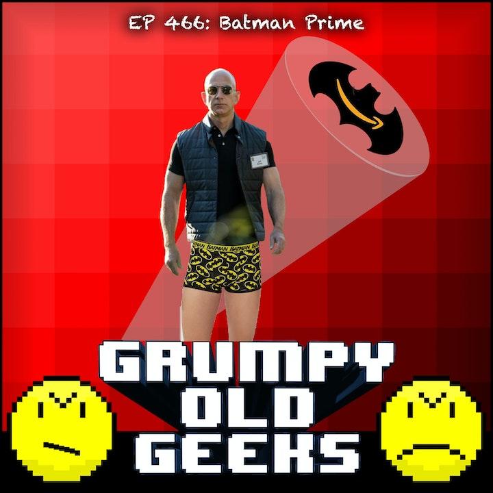 466: Batman Prime