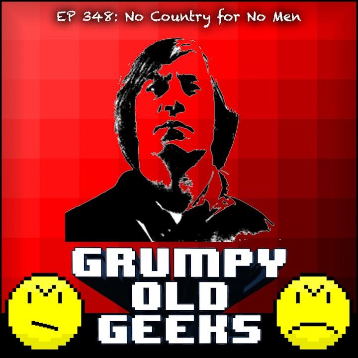 348: No Country for No Men