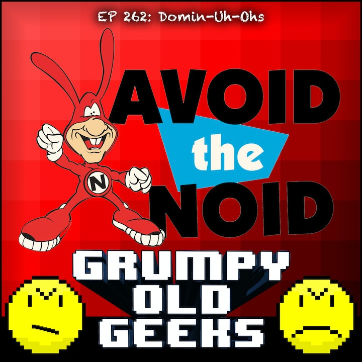 262: Domin-Uh-Ohs
