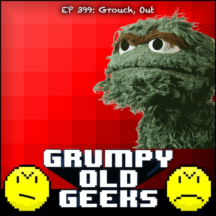 399: Grouch, Out.
