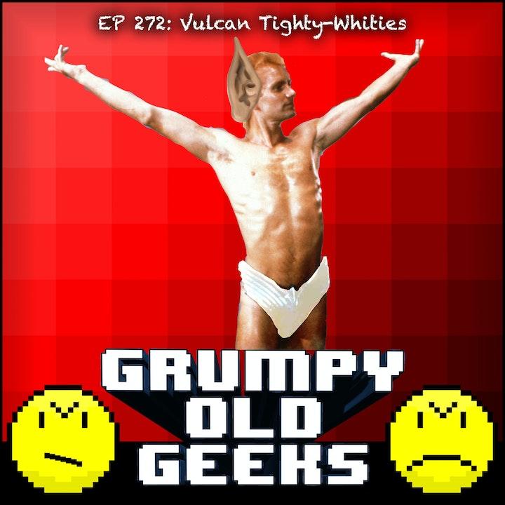 272: Vulcan Tighty-Whities