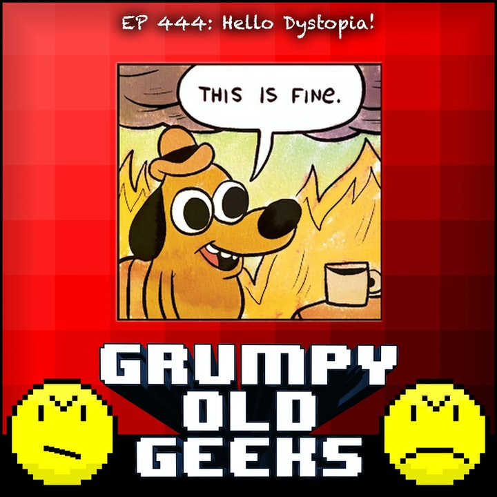 444: Hello Dystopia!