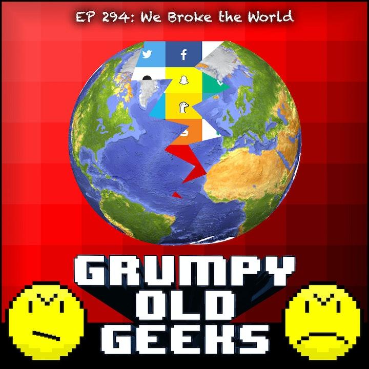294: We Broke the World