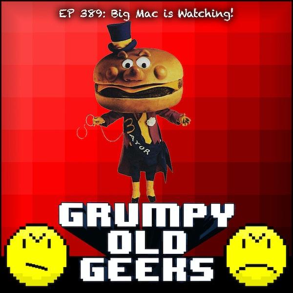 389: Big Mac is Watching! Image