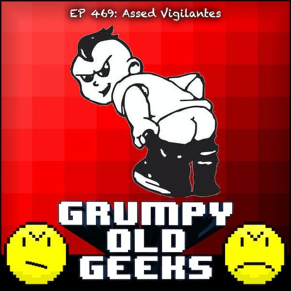 469: Assed Vigilantes Image