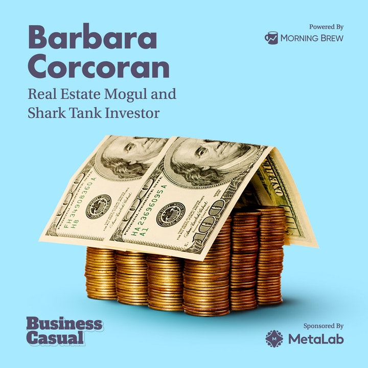 Barbara Corcoran on the Emotional Economics of the Housing Market