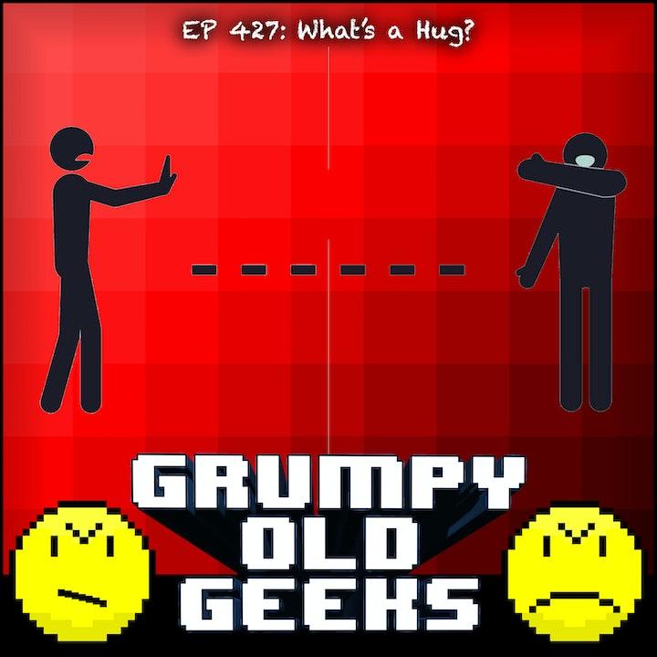 427: What's a Hug?