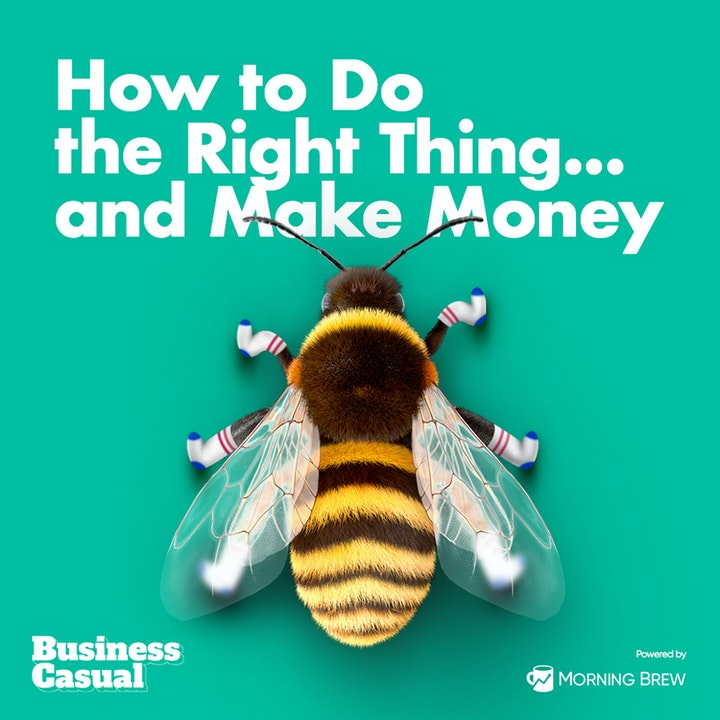 How to Do the Right Thing...and Make Money