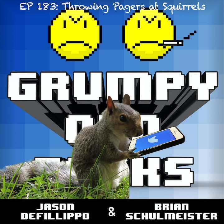 183: Throwing Pagers at Squirrels
