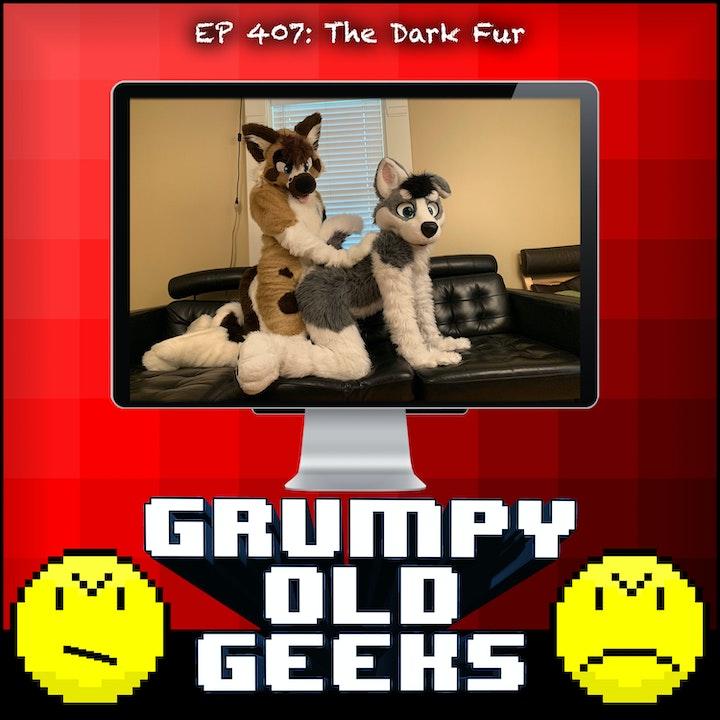 407: The Dark Fur
