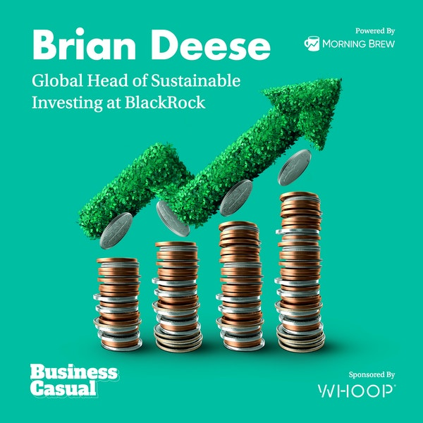 The Green Investing Revolution Is Coming: BlackRock's Brian Deese on ESG Investing Image