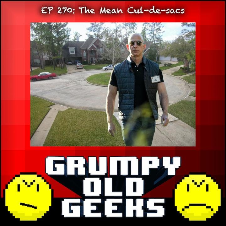 270: The Mean Cul-de-sacs