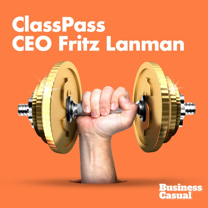 ClassPass CEO on the Dos and Don'ts of Changing Business Models