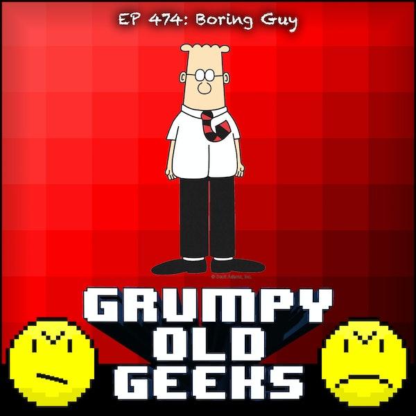 474: Boring Guy Image