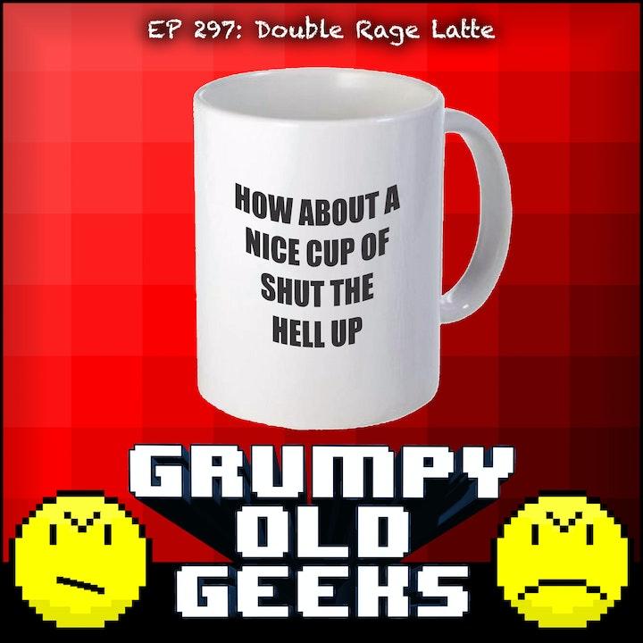 297: Double Rage Latte