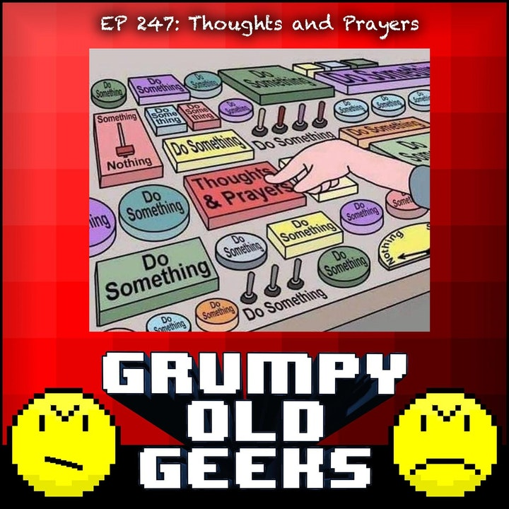 247: Thoughts and Prayers