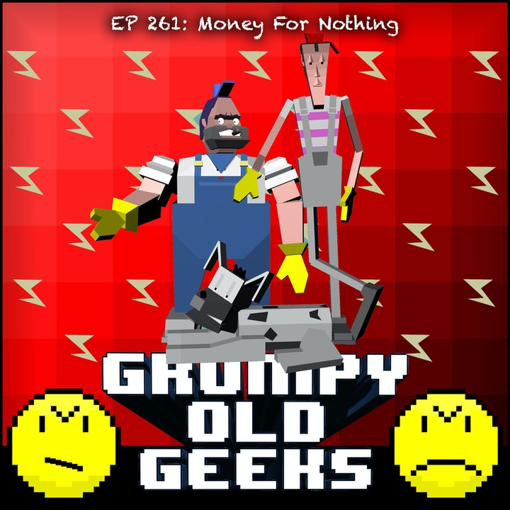 261: Money For Nothing