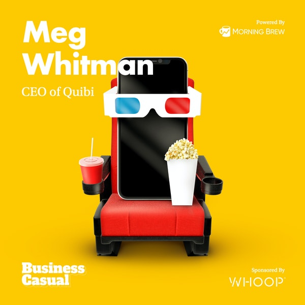 Quibi CEO Meg Whitman Wants Your In-Between Moments Image