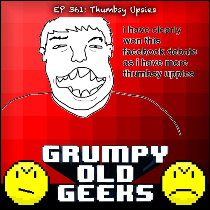 361: Thumbsy Uppies