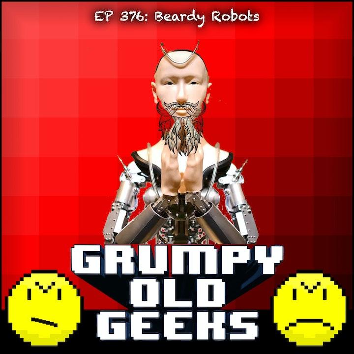 376: Beardy Robots