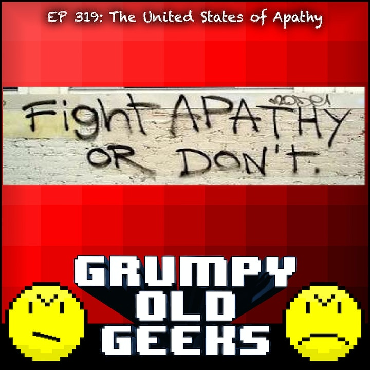319: The United States of Apathy