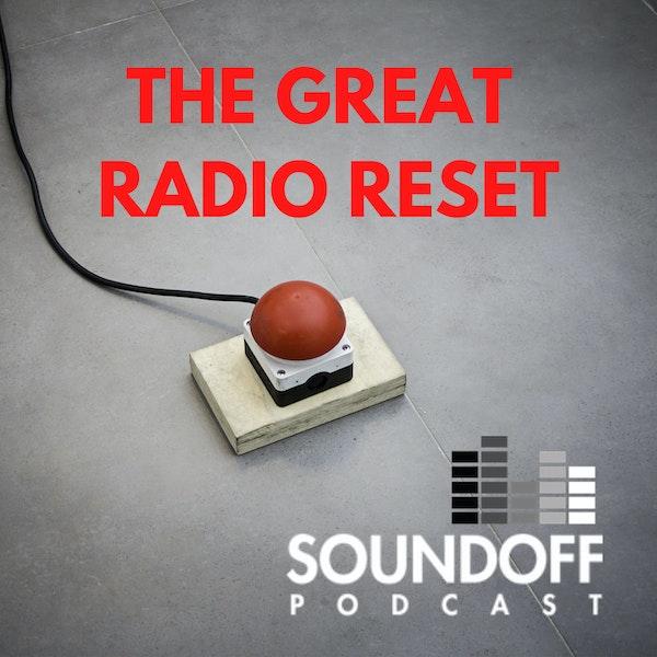 The Great Radio Reset