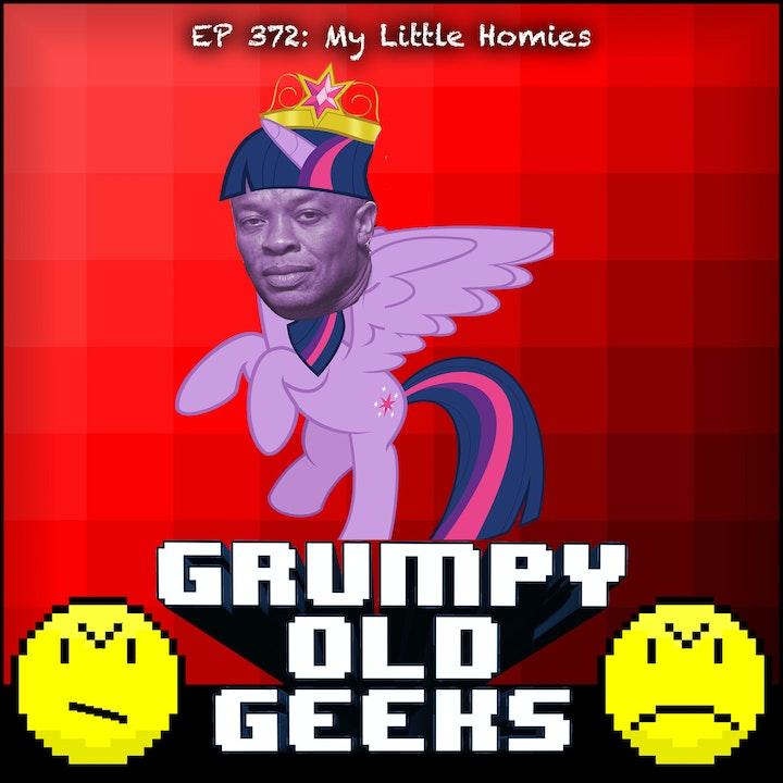 372: My Little Homies