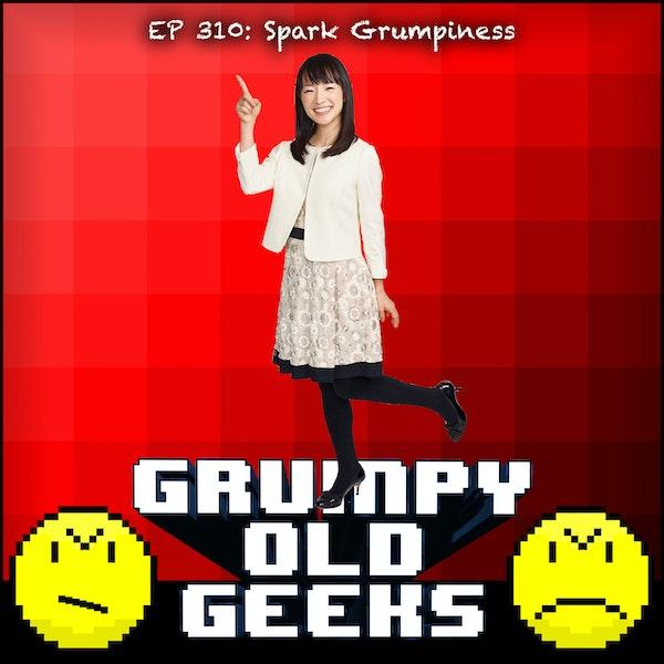310: Spark Grumpiness Image