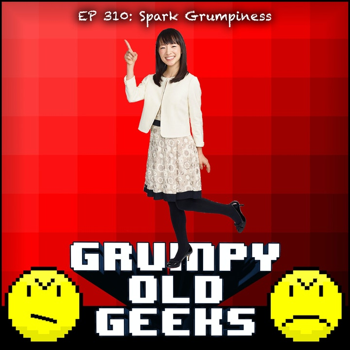 310: Spark Grumpiness