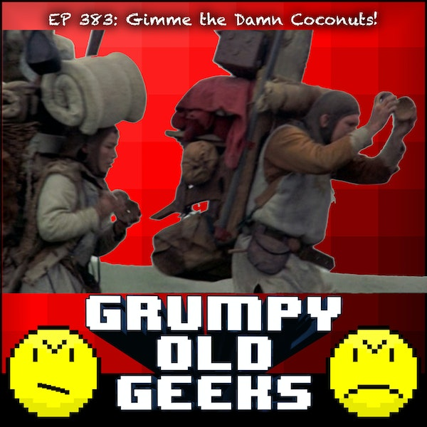 383: Gimme the Damn Coconuts! Image