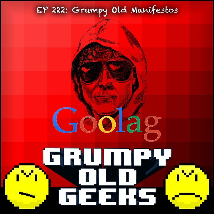222: Grumpy Old Manifestos