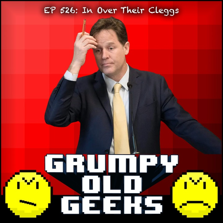 526: In Over Their Cleggs