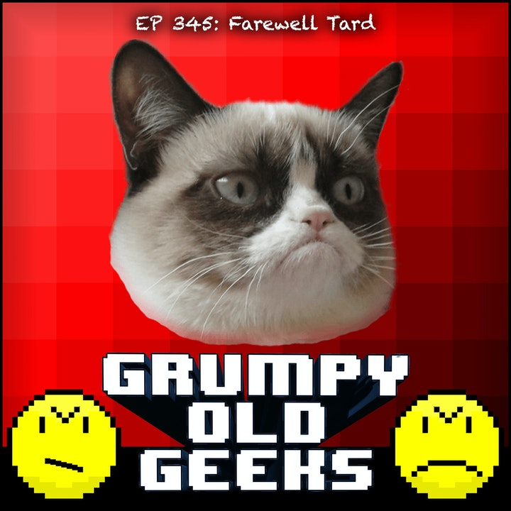 345: Farewell Tard