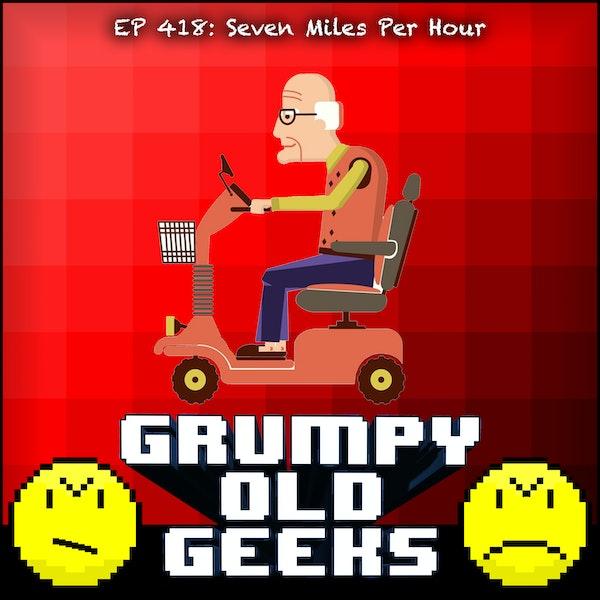 418: Seven Miles per Hour Image