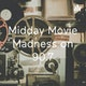 Midday Movie Madness on 90.7 Album Art