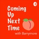 Coming Up Next Time, with Barrymore Album Art