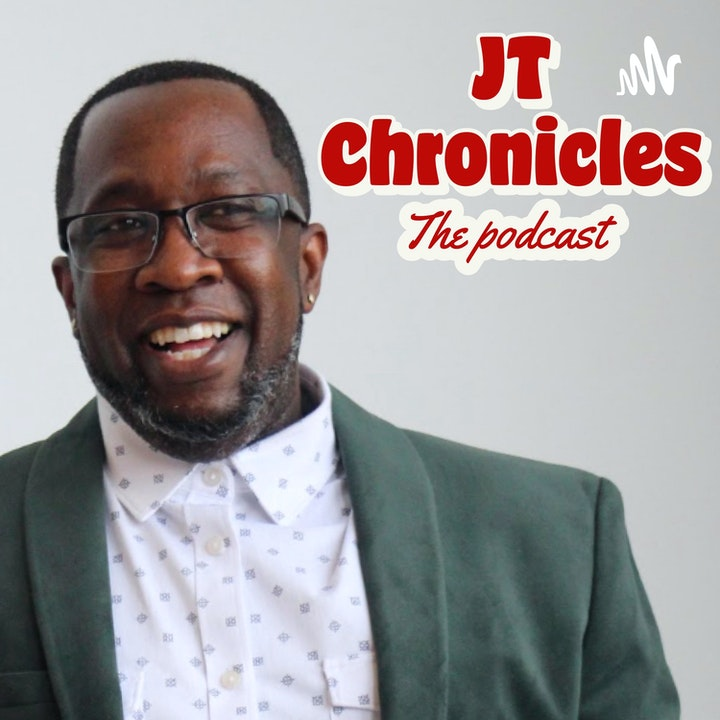 JT The Chronicles Podcast
